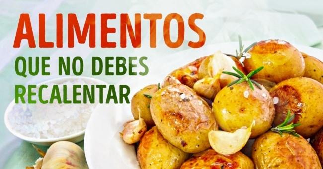 TExto en qie que pone alimentos que no debes recalentar y de fondo patatas y arroz..